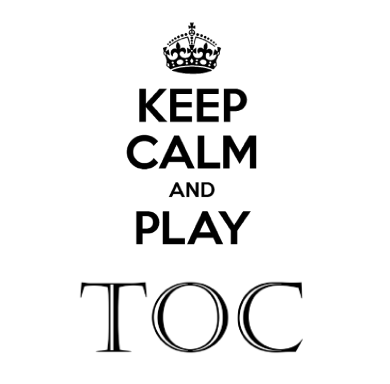 Keep calm and play toc